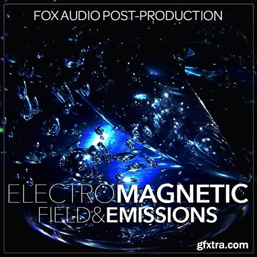 Fox Audio Post Production ElectroMagnetic Field And Emissions WAV-DISCOVER