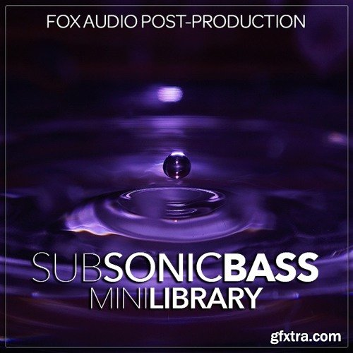 Fox Audio Post Production Sub Sonic Bass Mini Library WAV-DISCOVER