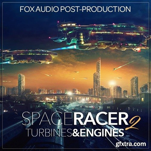 Fox Audio Post Production Space Racer 2 Turbines And Engines WAV-DISCOVER