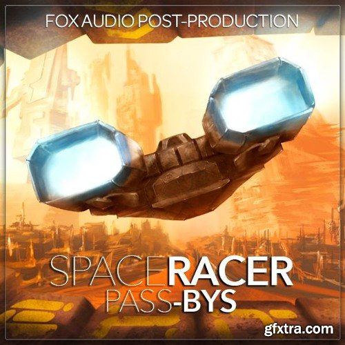 Fox Audio Post Production Space Racer Pass Bys WAV-DISCOVER