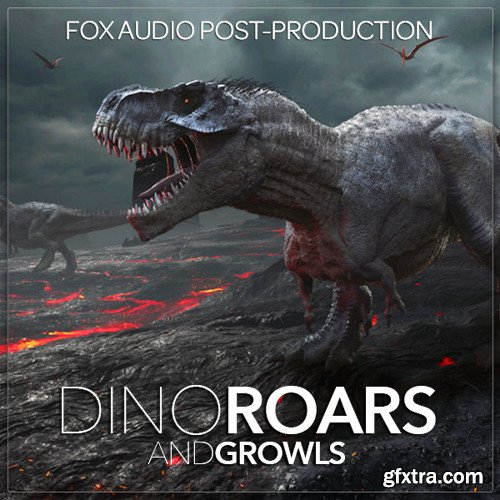 Fox Audio Post Production Dino Roars And Growls WAV-DISCOVER
