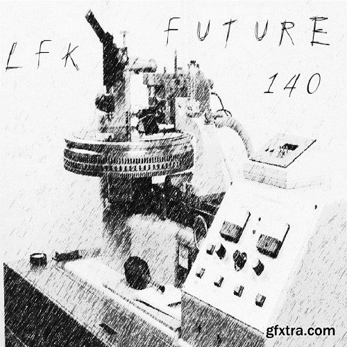 LFK Future 140 Sample Pack + Bonus Stems WAV