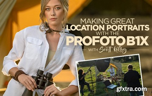 KelbyOne - Making Great Location Portraits with the Profoto B1 X by Scott Kelby