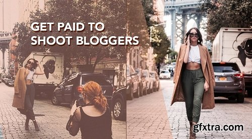 Become an Influencer Photographer: Get Paid to Shoot Bloggers and Instagrammers