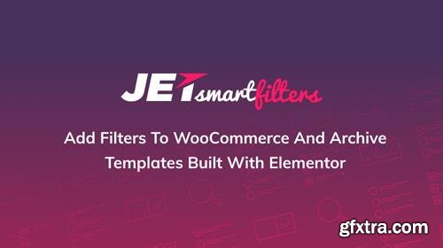 JetSmartFilters v1.1.0 - Easy-to-use AJAX Filters For Elementor