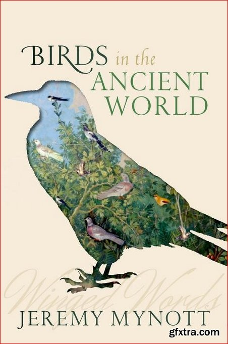 Birds in the Ancient World: Winged Words