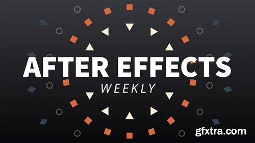 Lynda - After Effects Weekly [Updated 20/12/2018]