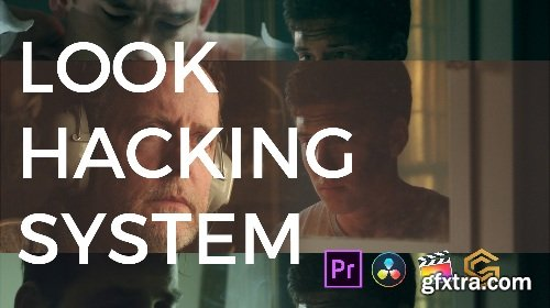 Color Grading Central - Look Hacking System