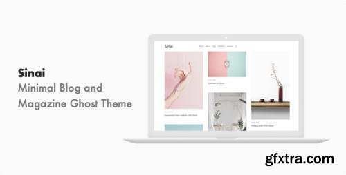 ThemeForest - Sinai v1.0.2 - Minimal Blog and Magazine Ghost Theme - 22968417