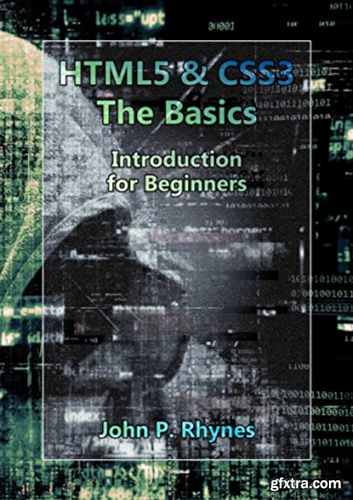 HTML5 and CSS3: The Basics. Introduction for Beginners