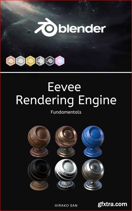 Blender Eevee Rendering Engine: Fondamentals