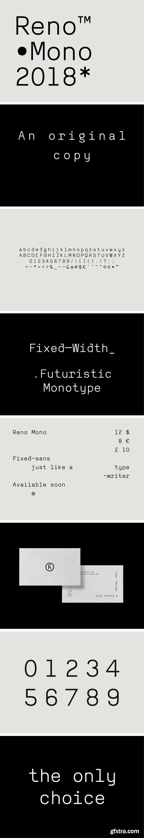 Reno Mono Font
