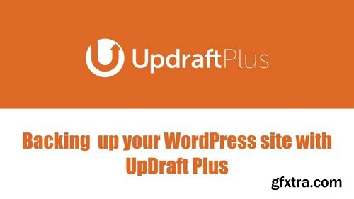 UpdraftPlus Premium v2.16.4.24 - WordPress Backup Plugin