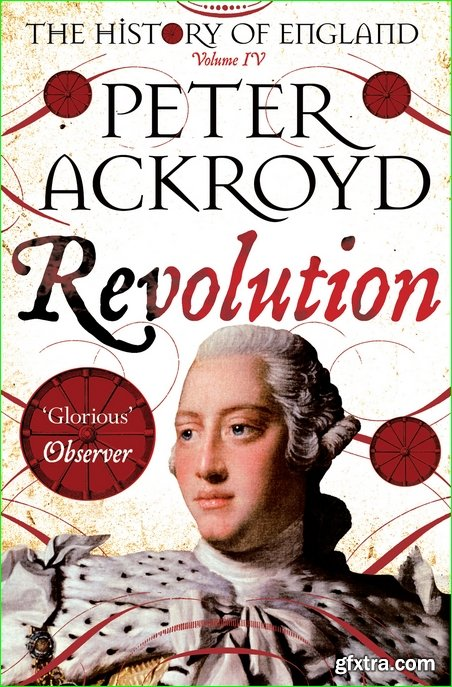 The History of England, Volume 4: Revolution (The History of England)