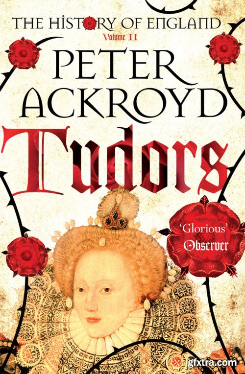 The History of England, Volume 2: Tudors (The History of England)