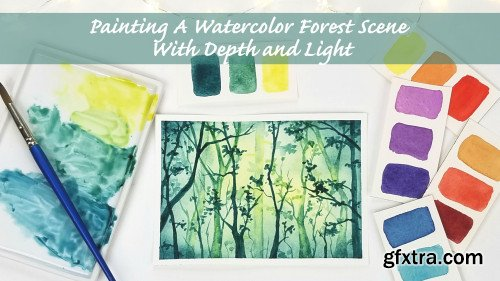 Painting A Watercolor Forest Scene with Depth and Light