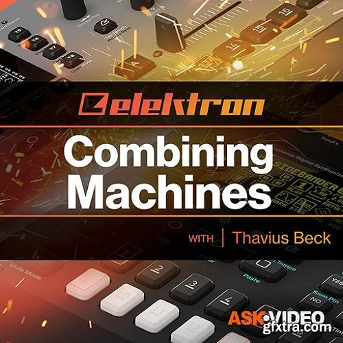 Ask Video Elektron 301 Combining Machines TUTORiAL-SYNTHiC4TE