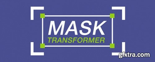 Mask Transformer 1.0 for After Effects