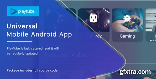 CodeCanyon - PlayTube v1.4.12 - Sharing Video Script Mobile Android Native Application - 21195362