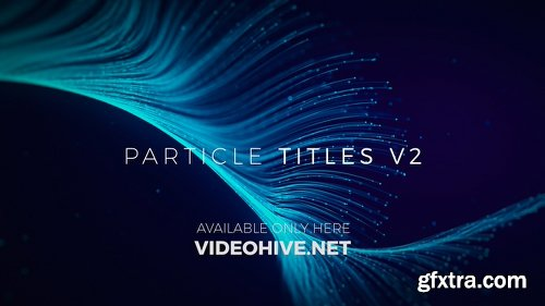 Videohive Particle Titles V2 20592042