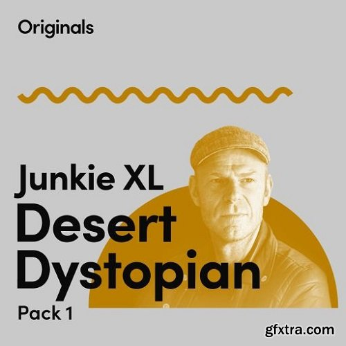 Originals Junkie XL Desert Dystopian Pack 1 WAV-SYNTHiC4TE