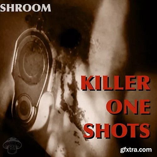 Shroom Killer One Shots WAV