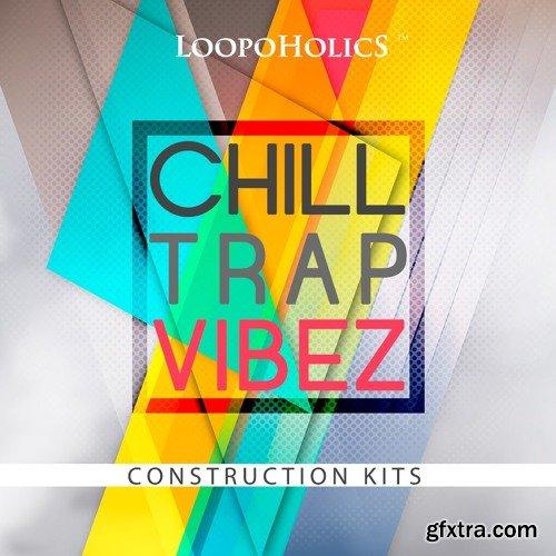 Loopoholics Chilltrap Vibez WAV MiDi-DISCOVER