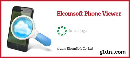 Elcomsoft Phone Viewer Forensic Edition 4.30 Build 30711