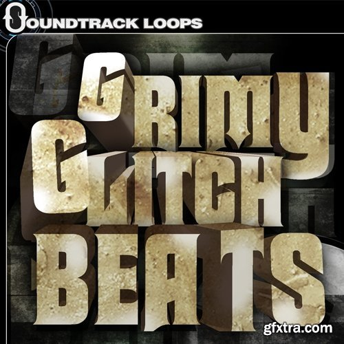 Soundtrack Loops Grimy Glitch Beats WAV