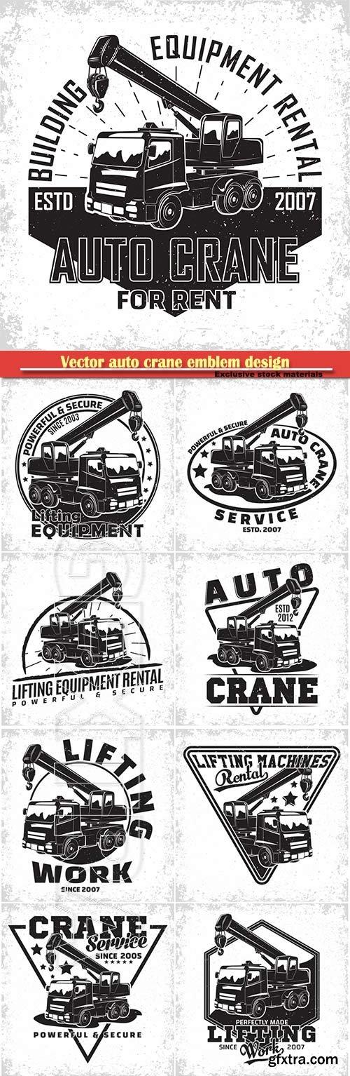 Vector auto crane emblem design