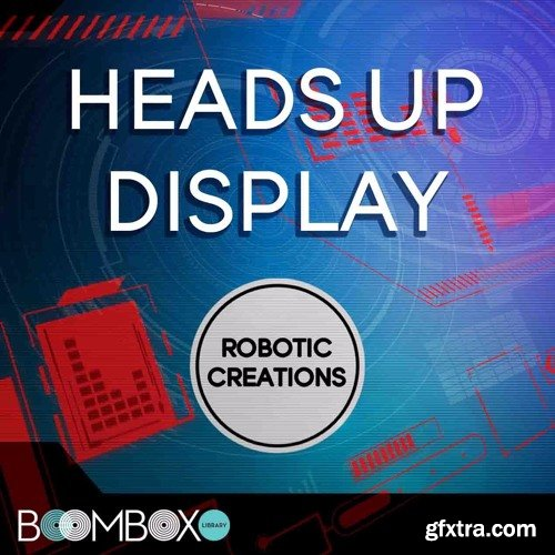 Boom Box Library Robotic Creations: Heads Up Display Toolkit WAV KONTAKT TouchOSC