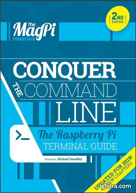 The MagPi Essentials: Conquer The Command Line 2nd Edition