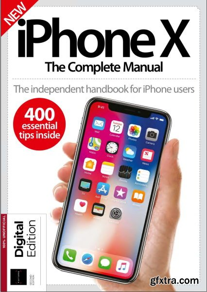 Future\'s Series: iPhone X The Complete Manual 2nd Edition, 2019