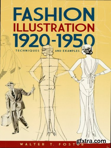 Fashion Illustration 1920–1950: Techniques and Examples