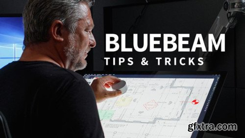 Bluebeam: Tips and Tricks (Updated 2/21/2019)