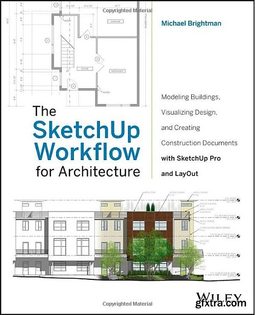 The SketchUp Workflow for Architecture, 1st Edition