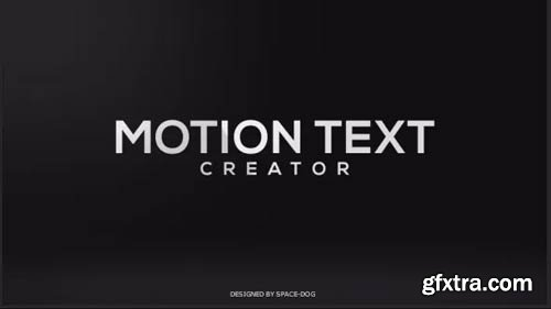 Videohive - Motion Text Creator - 19078008