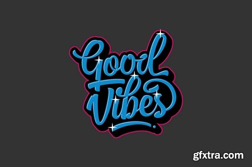 Good Vibes Lettering