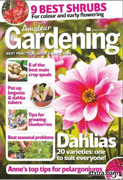 Amateur Gardening - 16 March 2019