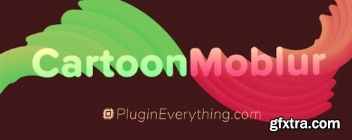 Plugin Everything Cartoon Moblur v1.5.2 for After Effects Win