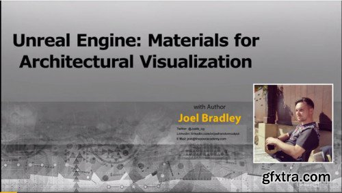 Unreal Engine: Materials for Architectural Visualization
