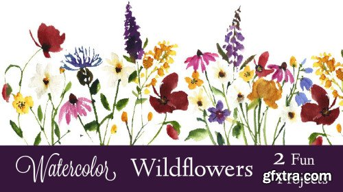 Watercolor Wildflowers: 2 Fun Projects