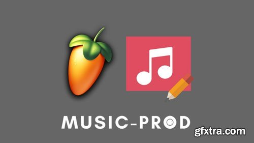 FL Studio 20: Customize FL Studio for Mac & PC