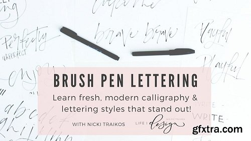 Brush Pen Lettering: Learn fresh, modern calligraphy & lettering styles that stand out!