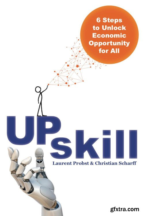 Upskill: 6 Steps to Unlock Economic Opportunity for All