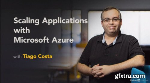 Scaling Applications with Microsoft Azure
