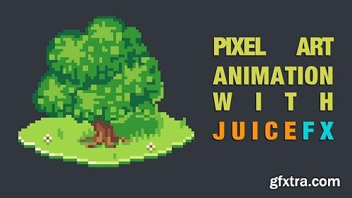 Pixel Art Animation with JuiceFX