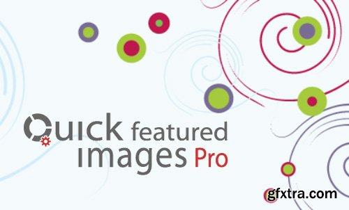 Quick Featured Images Pro v8.4.10 - WordPress Plugin