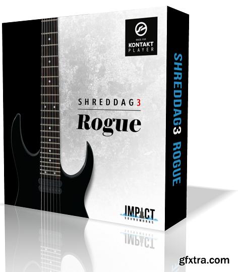 Impact Soundworks Shreddage 3 Rogue KONTAKT UPDATE 2-SYNTHiC4TE
