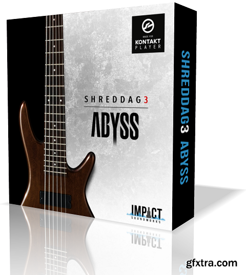 Impact Soundworks Shreddage 3 Abyss KONTAKT UPDATE 2-SYNTHiC4TE